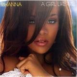 Cd Rihanna   A Girl Like Me Importado Original Lacrado P Ent