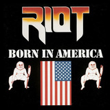 Cd Riot born In Merica Rhett Forrester  heavy Metal 80