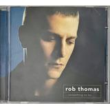 Cd Rob Thomas Something To Be 2005 Atlantic   D2