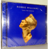 Cd Robbie Williams   Take Crown