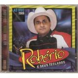Cd Robério  E Seus Teclados   2009   Original Lacrado