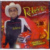 Cd Robério E Seus Teclados Cidadao Motoboy   Novo Lacrado