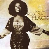 Cd Roberta Flack   The Very Best Of Roberta Flack