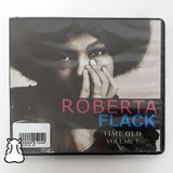 Cd Roberta Flack Time Old Volume 7 Novo Lacrado