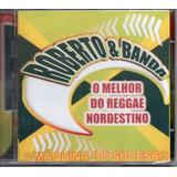 Cd Roberto E Banda   O Melhor Do Reggae Nordestino