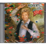 Cd Roberto Leal   Arebenta A Festa