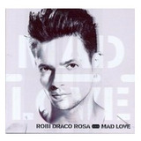Cd Robi Draco Rosa Mad Love 2 Faixas Bonus Estado Novo
