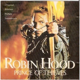 Cd Robin Hood : Prince Of Thieves   Original Motion Picture
