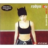 Cd Robyn Do You Really Want Me