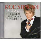 Cd Rod Stewart   The Best Of   The Great American Song Book