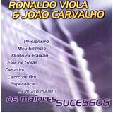 Cd Ronaldo Viola E João Carvalho   Os Maiores Sucessos