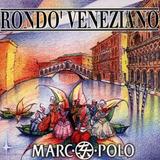 Cd Rondo Veneziano Marco Polo
