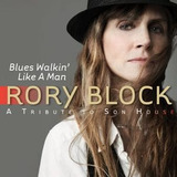 Cd Rory Block Blues Walkin Like A Man: Tribute To Son House