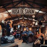 Cd Rosa De Saron   Essencial
