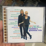 Cd Roxette   Dont Bore Us Get To The Chorus : Grestest Hits