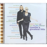 Cd Roxette   Greatest Hits Don t Bore Us Get To  lacrado