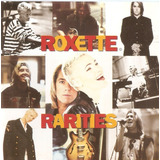 Cd Roxette   Rarities   Novo