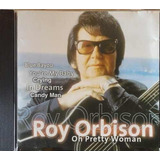 Cd Roy Orbison    Oh Pretty Woman