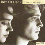 Cd Roy Orbison    I Drove All Night    Novo Deslacrado