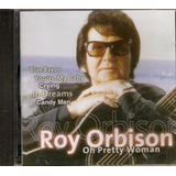 Cd Roy Orbison   Oh Pretty Woman   Novo