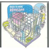 Cd Royksopp Back To Mine   Usa