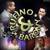 Cd Rufino E Barony Ao Vivo
