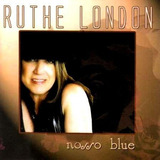 Cd Ruthe London   Blues   Nosso Blue