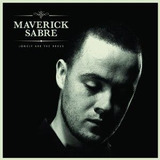 Cd Sabre maverick  Lonely Are