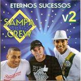 Cd Sampa Crew   Eternos Sucessos Vol 2   Rap Orig Lacrado