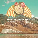 Cd Sanctus Real Unstoppable God