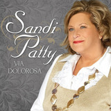 Cd Sandi Patty   Via Dolorosa