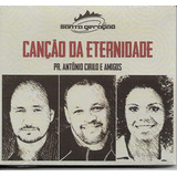 Cd Santa Geração Canção Da Eternidade | Antônio Cirilo