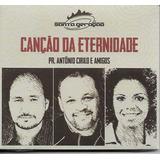 Cd Santa Geração Canção Da Eternidade I Antônio Cirilo