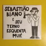 Cd Sebastião Biano E Seu Terno Esquenta Muié Lacrado