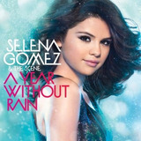 Cd Selena Gomez   A Year Without Rain