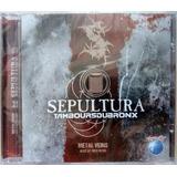 Cd Sepultura   Tamboursdubronx
