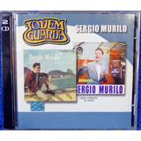 Cd Sergio Murilo Jovem Guarda Original Pronta Entrega