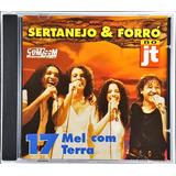 Cd Sertanejo E Forró   Jt   17   Mel Com Terra   Dc