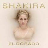 Cd Shakira   El Dorado Original Lacrado   Pronta Entrega