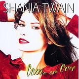 Cd Shania Twain Come In Over Importado