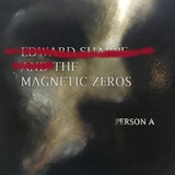 Cd Sharpe edward & The Magnetic Zeros Person A