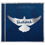 Cd Shekinah   Ministério Adoração E Vida