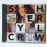 Cd Sheryl Crow Tuesday Night Music Club Importado