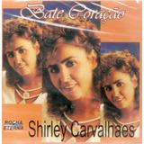 Cd Shirley Carvalhaes   Bate Coração
