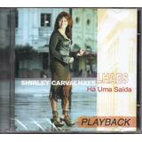 Cd Shirley Carvalhaes   Há Uma Saida   Playback