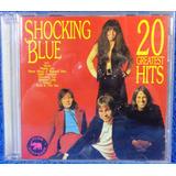 Cd Shocking Blue 20 Greatest Hits Original Importado