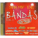 Cd Show De Bandas Vol 1 Ao Vivo   Flor Da Serra   San Marino