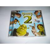 Cd Shrek 2 Trilha Sonora Do Filme Nacional Semi Novo  2004