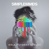Cd Simple Minds Walk Between Worlds