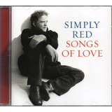 Cd Simply Red   Songs Of Love
